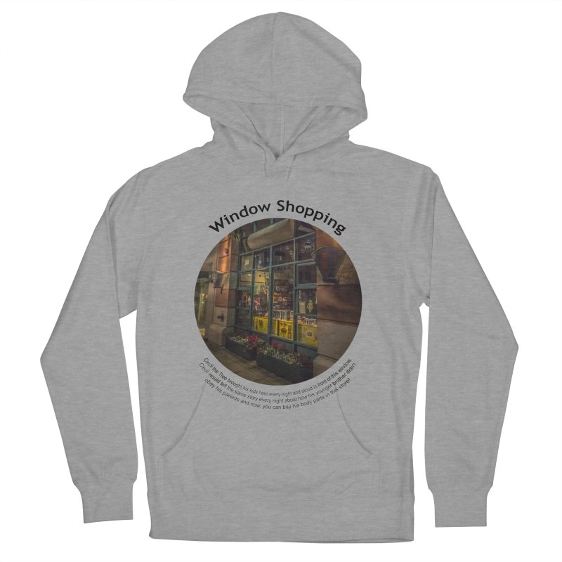 Window Shopping Men's Pullover Hoody by Hogwash's Artist Shop