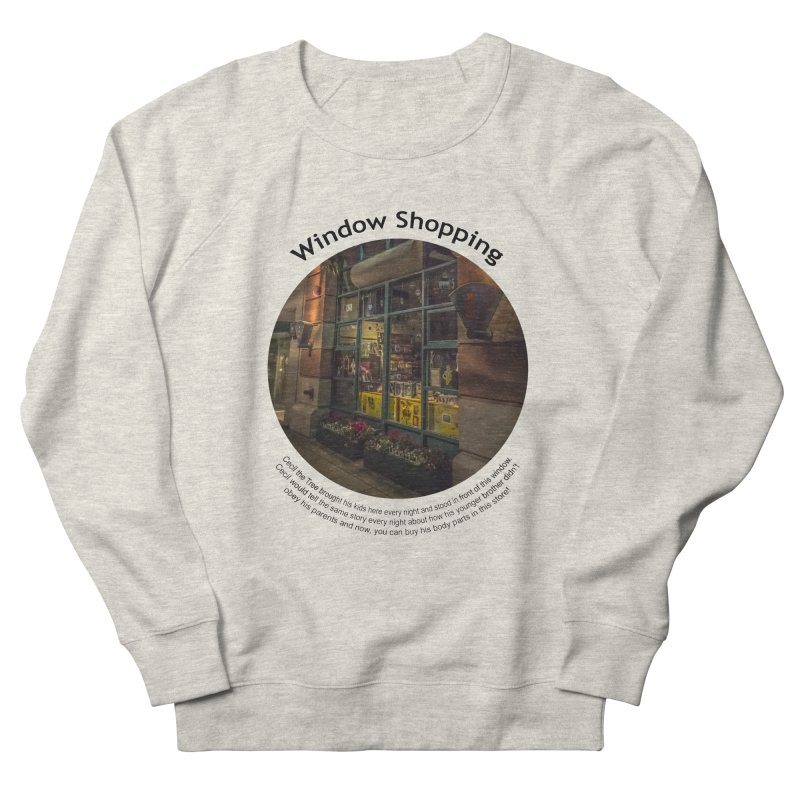 Window Shopping Women's Sweatshirt by Hogwash's Artist Shop