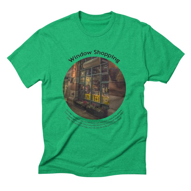 Window Shopping Men's Triblend T-Shirt by Hogwash's Artist Shop