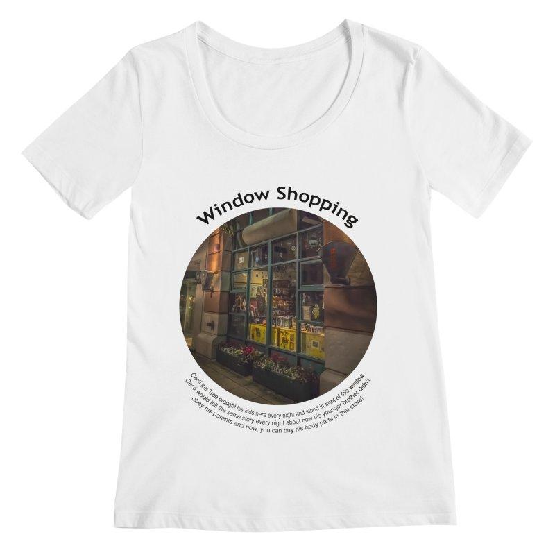 Window Shopping Women's Regular Scoop Neck by Hogwash's Artist Shop