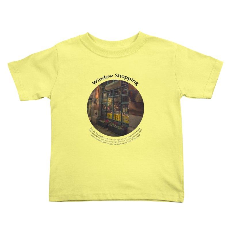 Window Shopping Kids Toddler T-Shirt by Hogwash's Artist Shop