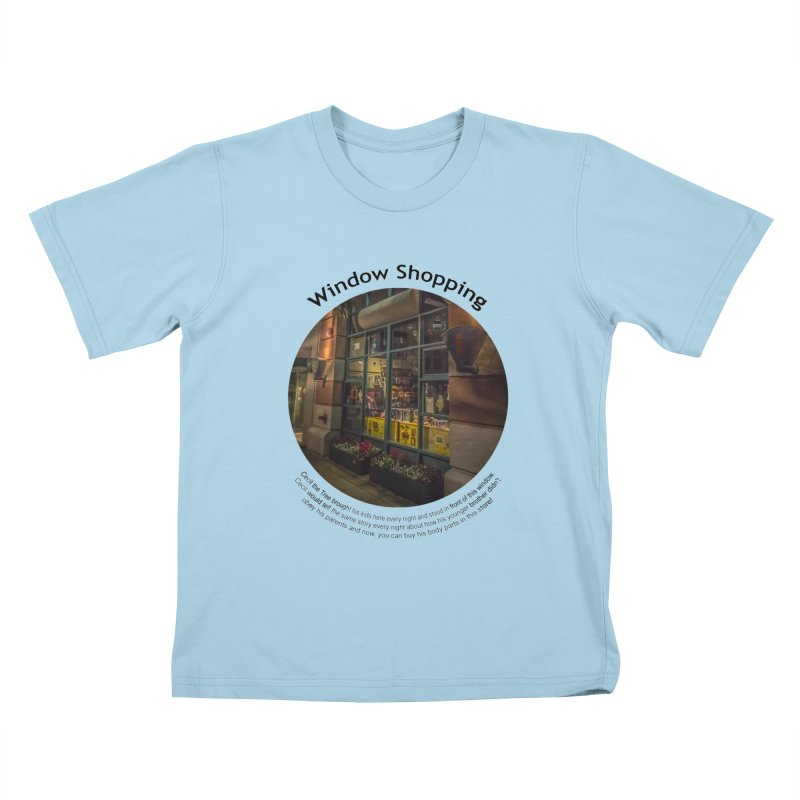 Window Shopping Kids T-Shirt by Hogwash's Artist Shop