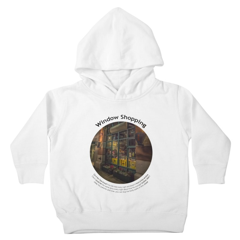 Window Shopping Kids Toddler Pullover Hoody by Hogwash's Artist Shop