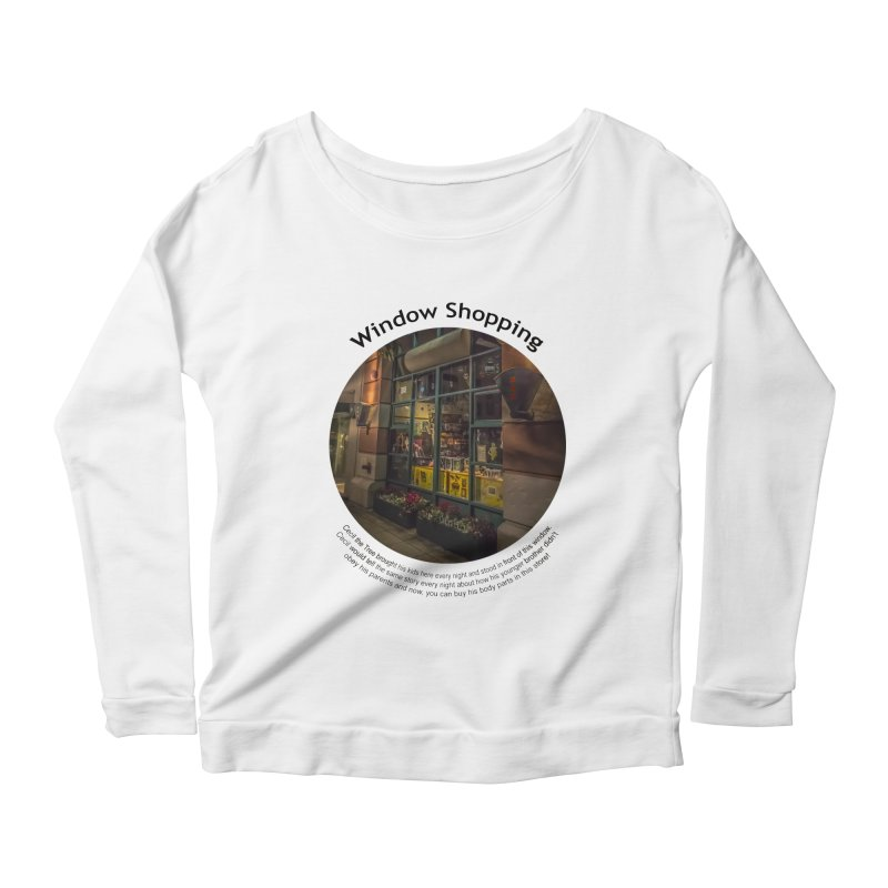 Window Shopping Women's Longsleeve Scoopneck  by Hogwash's Artist Shop