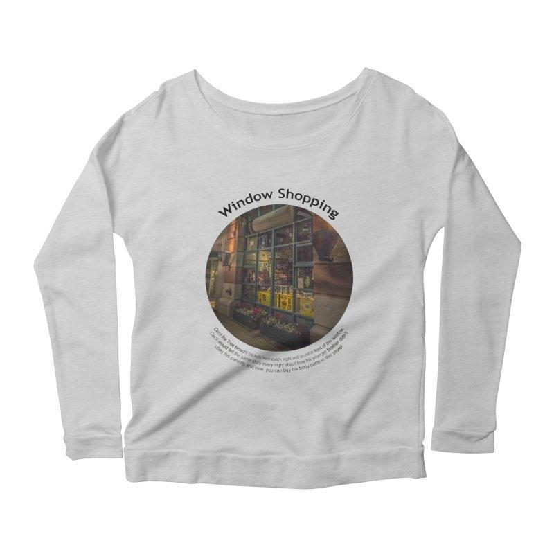 Window Shopping Women's Scoop Neck Longsleeve T-Shirt by Hogwash's Artist Shop