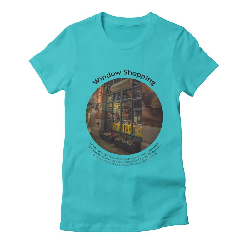 Window Shopping Women's Fitted T-Shirt by Hogwash's Artist Shop