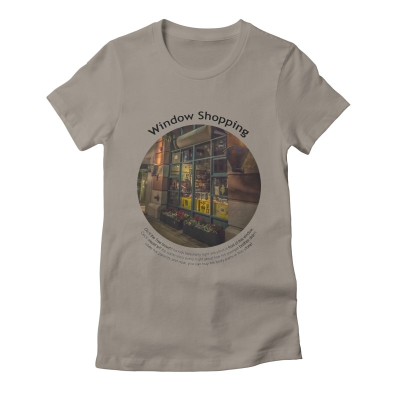 Window Shopping Women's Fitted T-Shirt by Hogwash's Artist Shop