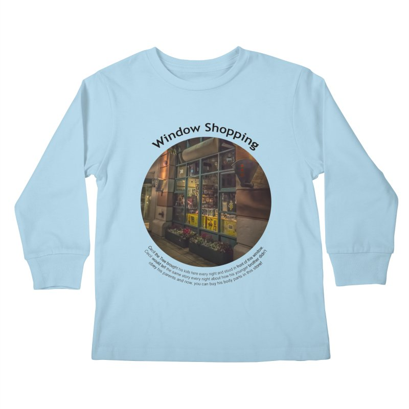 Window Shopping Kids Longsleeve T-Shirt by Hogwash's Artist Shop