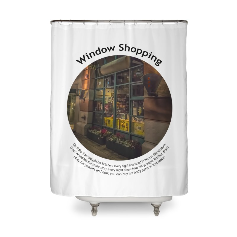 Window Shopping Home Shower Curtain by Hogwash's Artist Shop
