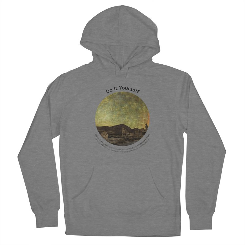 Do It Yourself Women's Pullover Hoody by Hogwash's Artist Shop