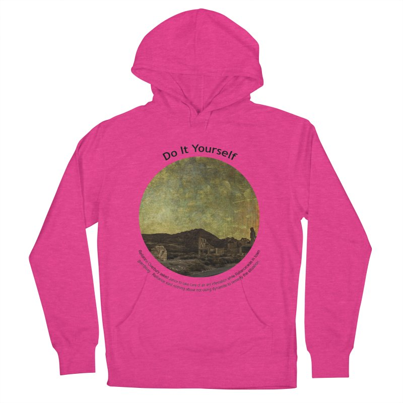 Do It Yourself Women's French Terry Pullover Hoody by Hogwash's Artist Shop