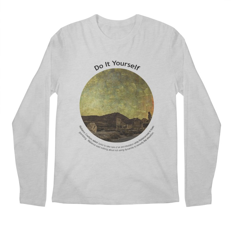 Do It Yourself Men's Regular Longsleeve T-Shirt by Hogwash's Artist Shop