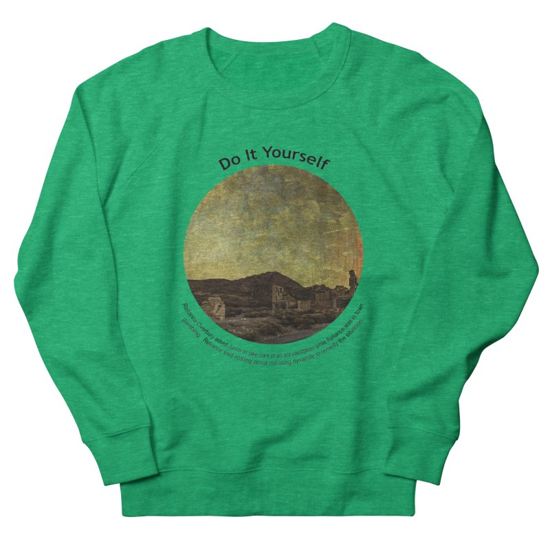 Do It Yourself Women's Sweatshirt by Hogwash's Artist Shop