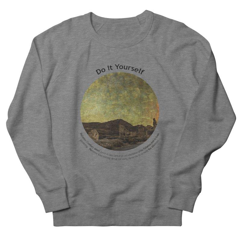 Do It Yourself Women's French Terry Sweatshirt by Hogwash's Artist Shop