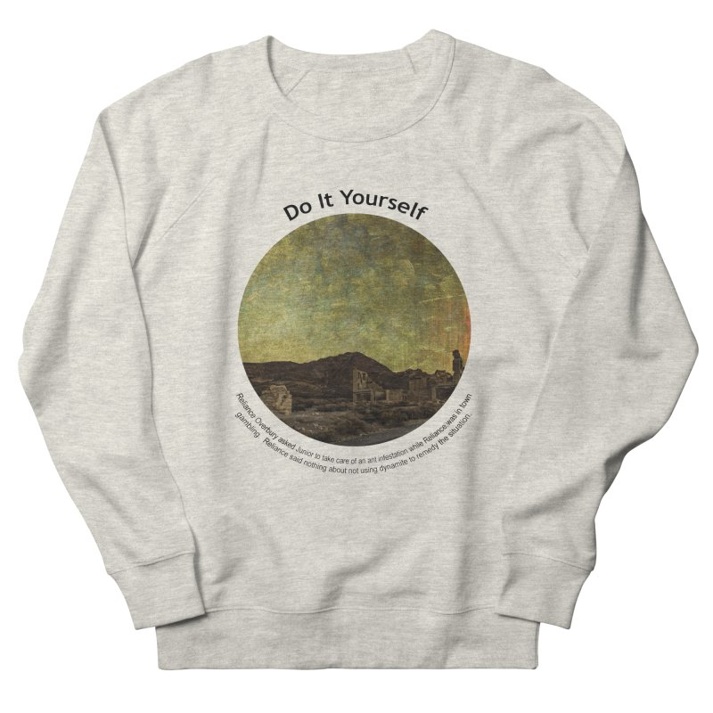 Do It Yourself Women's Sweatshirt by Hogwash's Artist Shop