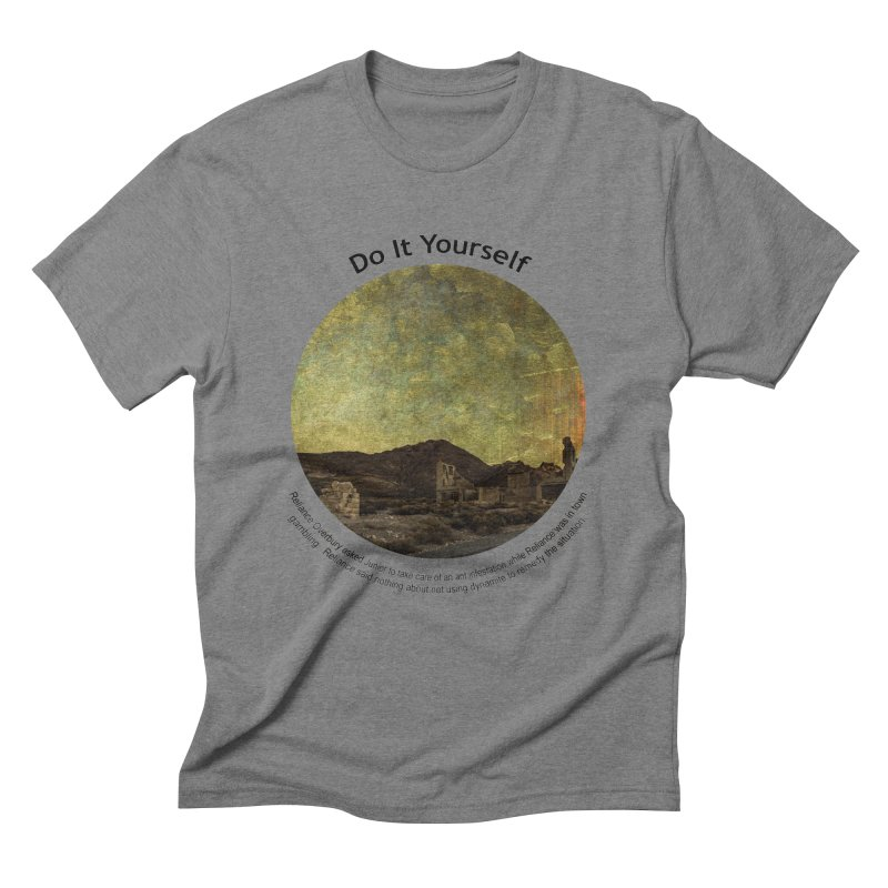 Do It Yourself Men's Triblend T-Shirt by Hogwash's Artist Shop