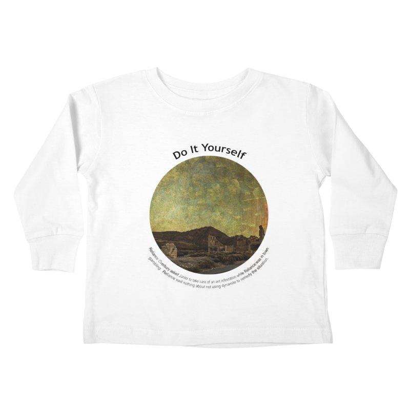 Do It Yourself Kids Toddler Longsleeve T-Shirt by Hogwash's Artist Shop