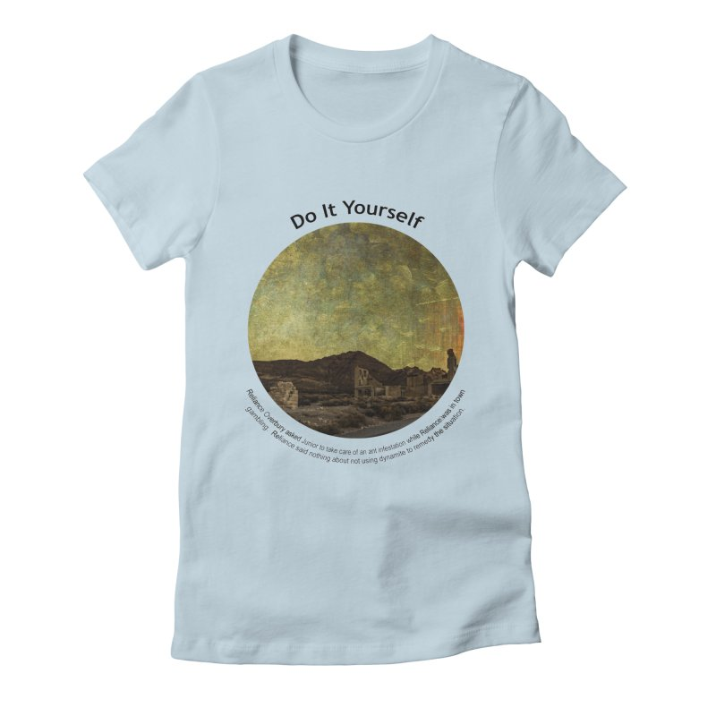 Do It Yourself Women's Fitted T-Shirt by Hogwash's Artist Shop