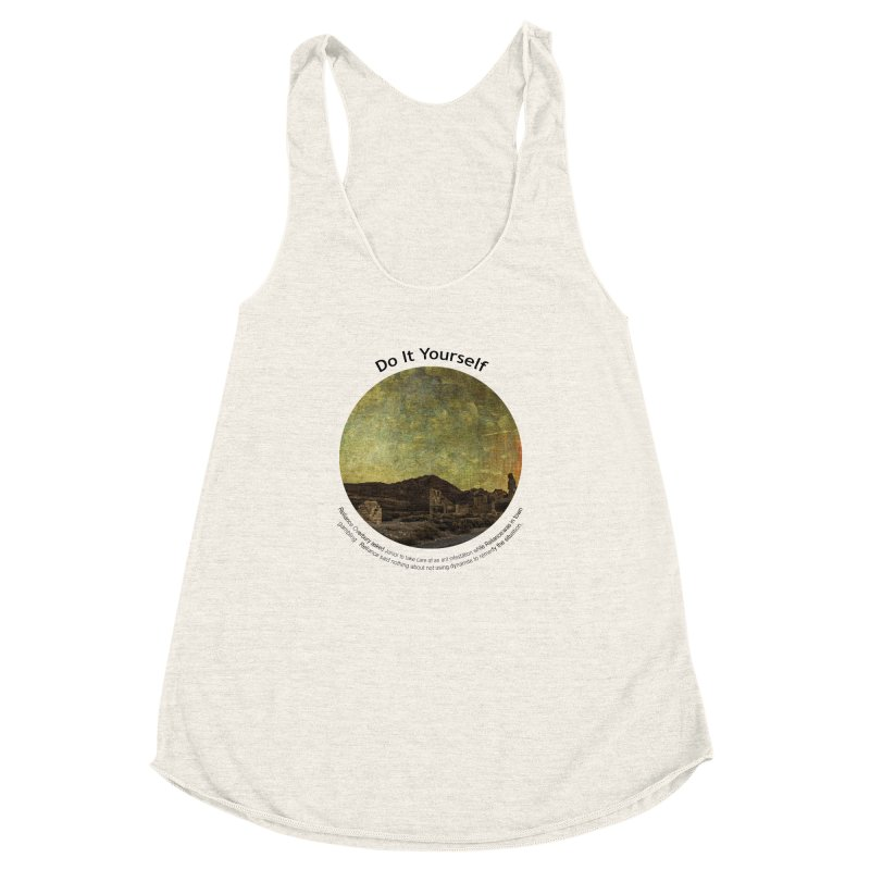 Do It Yourself Women's Racerback Triblend Tank by Hogwash's Artist Shop