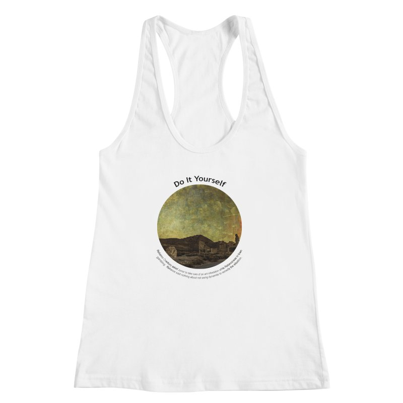 Do It Yourself Women's Racerback Tank by Hogwash's Artist Shop