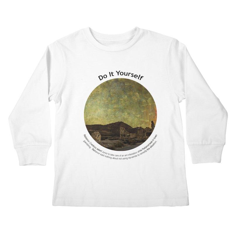 Do It Yourself Kids Longsleeve T-Shirt by Hogwash's Artist Shop