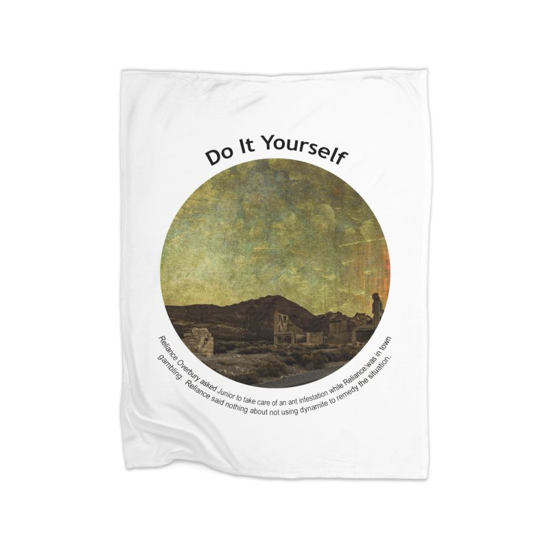 Do It Yourself Home Fleece Blanket Blanket by Hogwash's Artist Shop