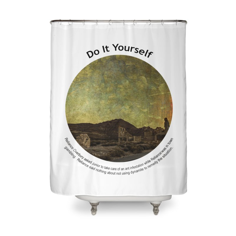 Do It Yourself Home Shower Curtain by Hogwash's Artist Shop
