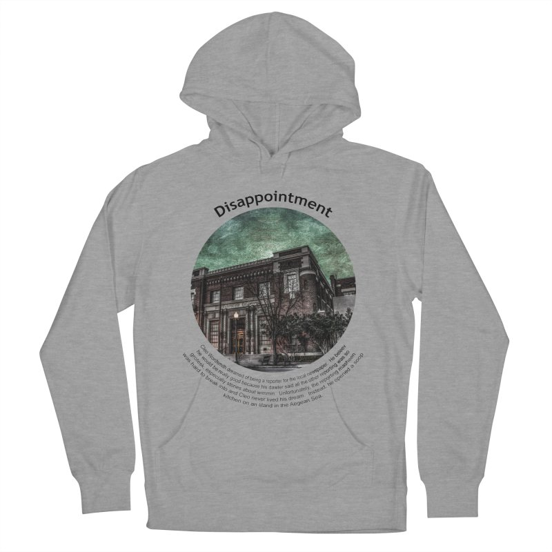 Disappointment Men's French Terry Pullover Hoody by Hogwash's Artist Shop