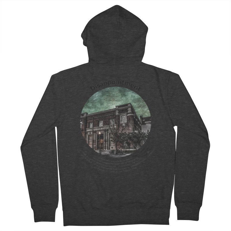 Disappointment Men's French Terry Zip-Up Hoody by Hogwash's Artist Shop