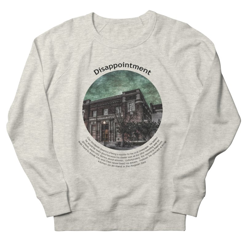 Disappointment Men's Sweatshirt by Hogwash's Artist Shop