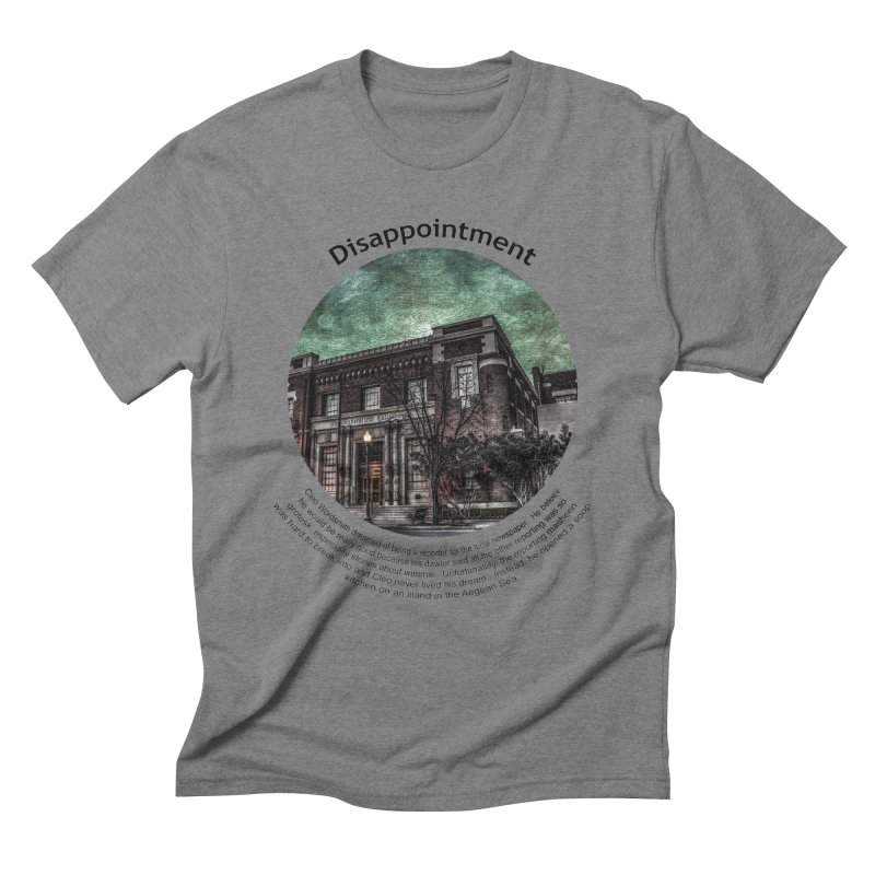 Disappointment Men's Triblend T-Shirt by Hogwash's Artist Shop