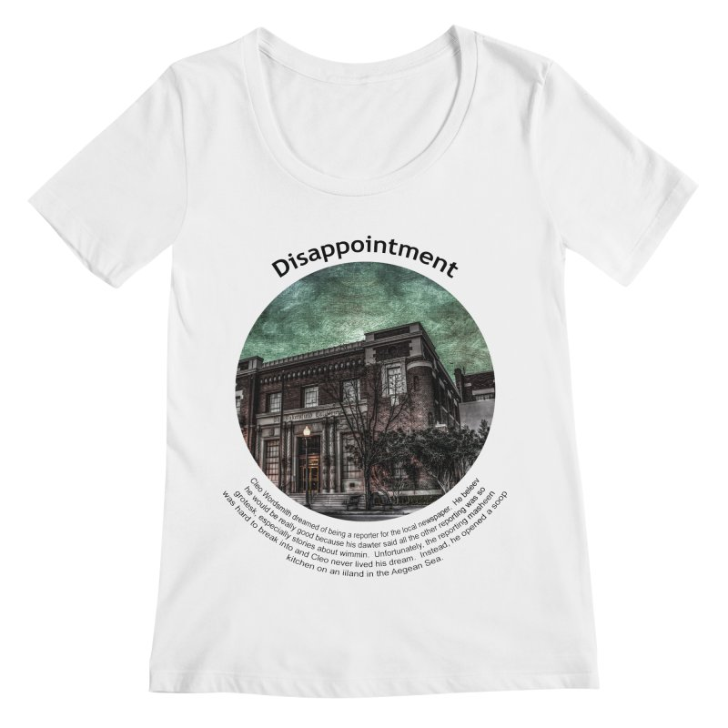 Disappointment Women's Regular Scoop Neck by Hogwash's Artist Shop