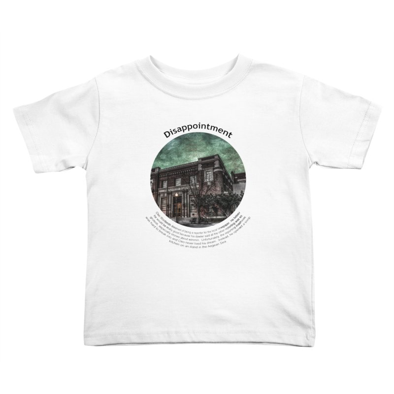 Disappointment Kids Toddler T-Shirt by Hogwash's Artist Shop
