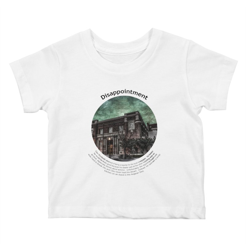 Disappointment Kids Baby T-Shirt by Hogwash's Artist Shop