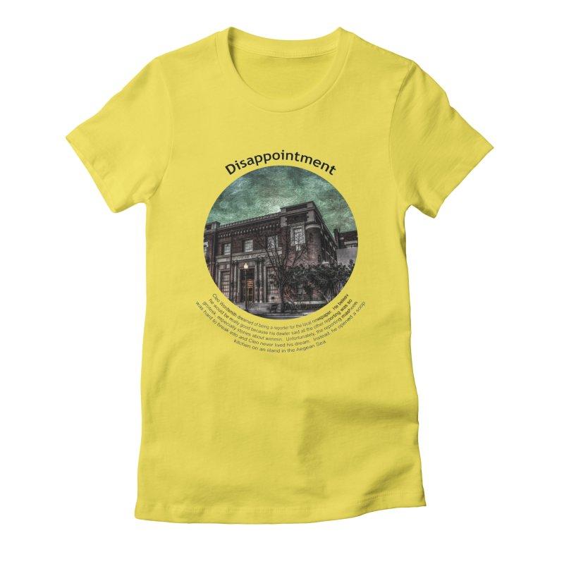 Disappointment Women's T-Shirt by Hogwash's Artist Shop