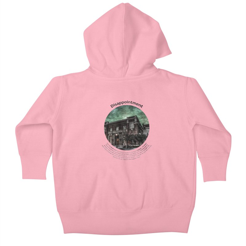 Disappointment Kids Baby Zip-Up Hoody by Hogwash's Artist Shop