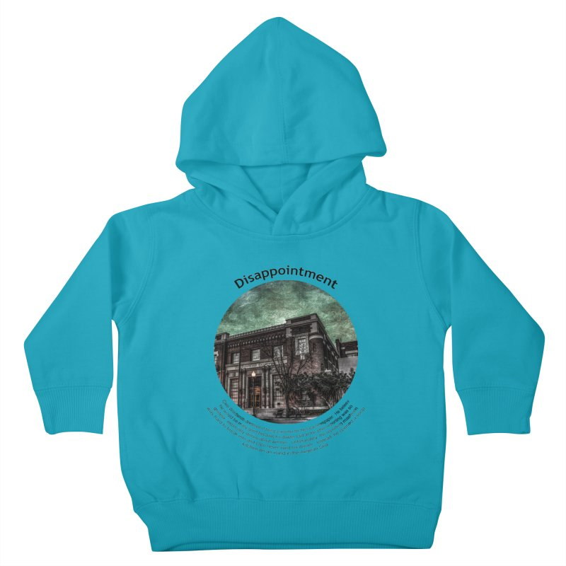 Disappointment Kids Toddler Pullover Hoody by Hogwash's Artist Shop