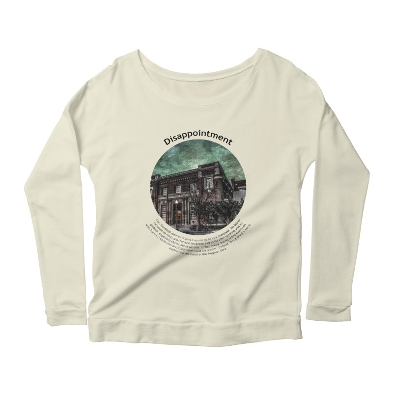 Disappointment Women's Longsleeve Scoopneck  by Hogwash's Artist Shop