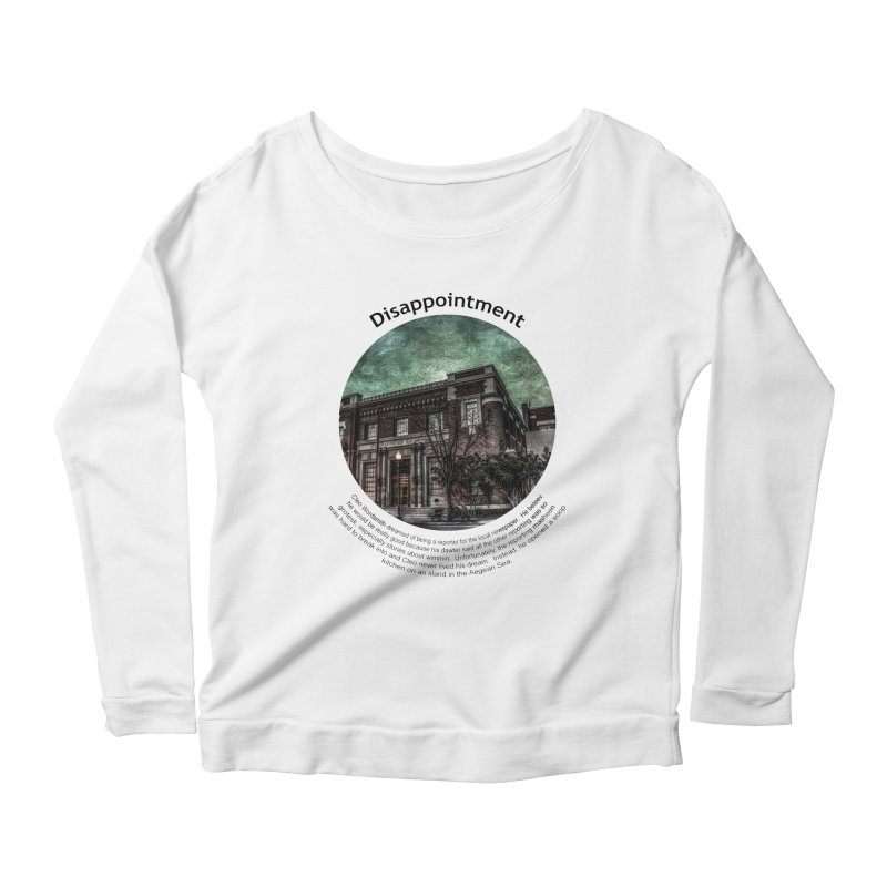 Disappointment Women's Scoop Neck Longsleeve T-Shirt by Hogwash's Artist Shop
