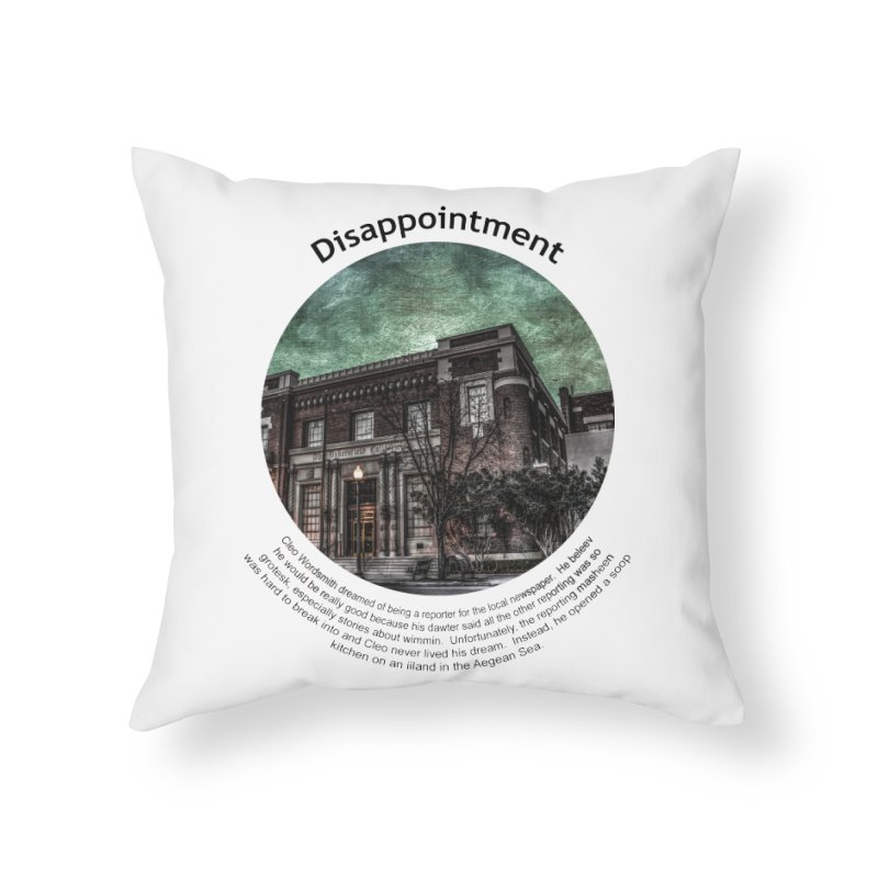 Disappointment Home Throw Pillow by Hogwash's Artist Shop