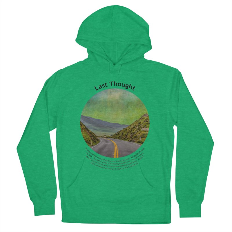 Last Thought Women's Pullover Hoody by Hogwash's Artist Shop