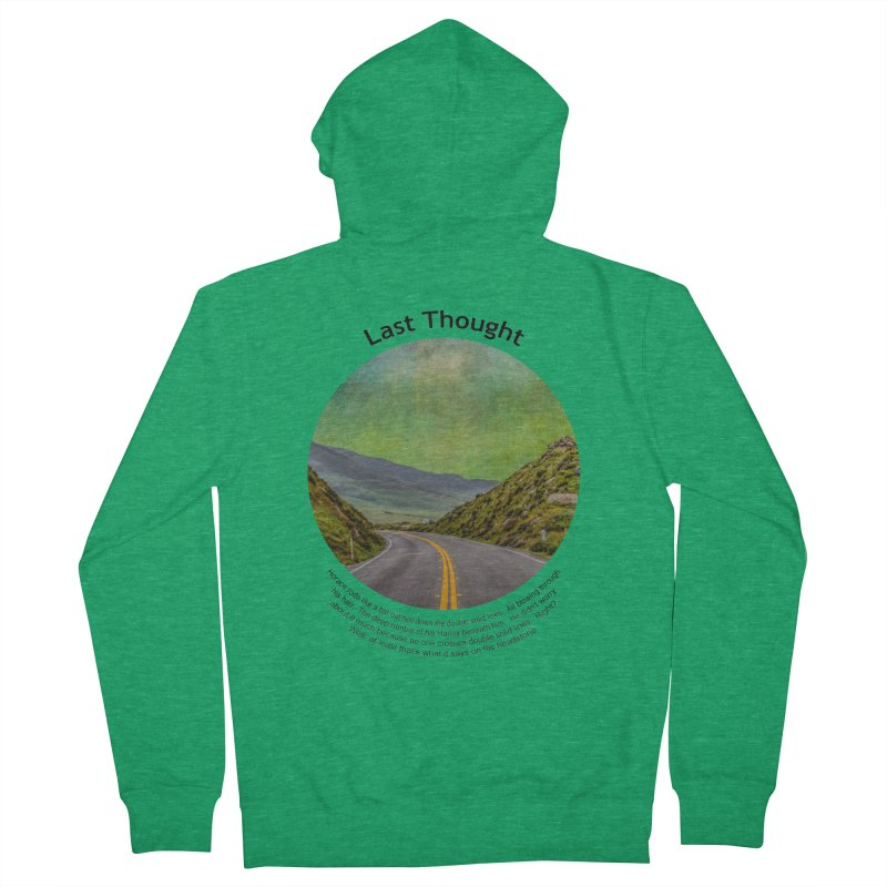 Last Thought Women's French Terry Zip-Up Hoody by Hogwash's Artist Shop