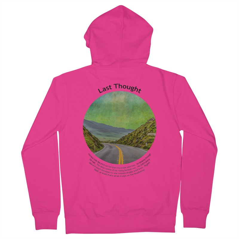 Last Thought Men's French Terry Zip-Up Hoody by Hogwash's Artist Shop