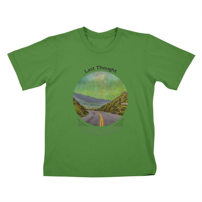 Last Thought Kids T-Shirt by Hogwash's Artist Shop