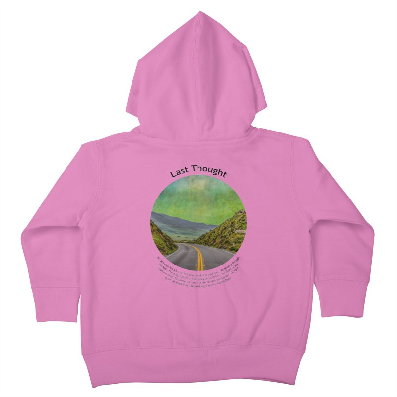Last Thought Kids Toddler Zip-Up Hoody by Hogwash's Artist Shop