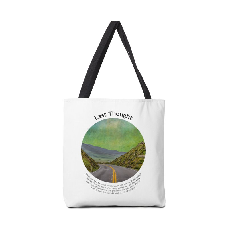 Last Thought Accessories Tote Bag Bag by Hogwash's Artist Shop