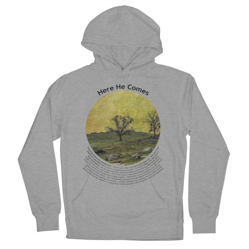 Here He Comes Women's French Terry Pullover Hoody by Hogwash's Artist Shop