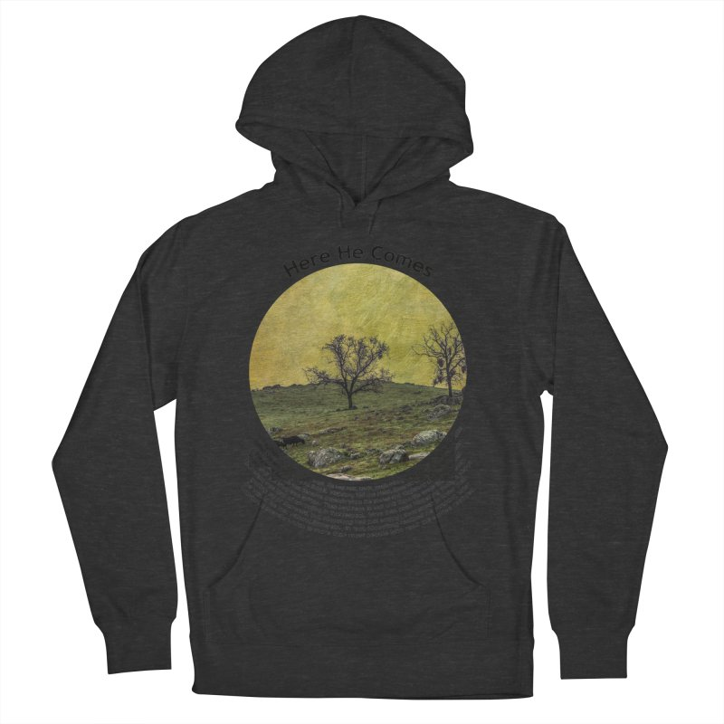 Here He Comes Men's French Terry Pullover Hoody by Hogwash's Artist Shop