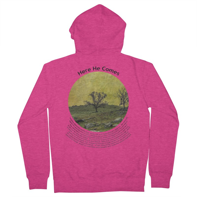 Here He Comes Women's French Terry Zip-Up Hoody by Hogwash's Artist Shop