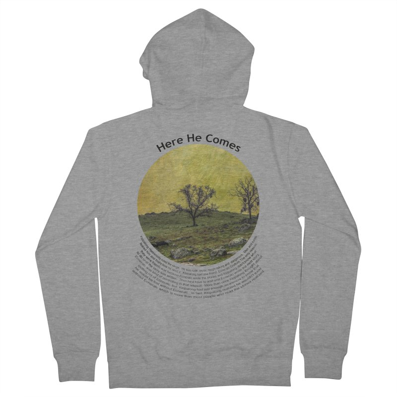 Here He Comes Men's French Terry Zip-Up Hoody by Hogwash's Artist Shop